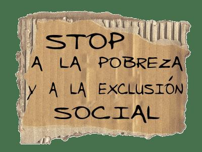 Stop a la pobreza y a la exclusión social